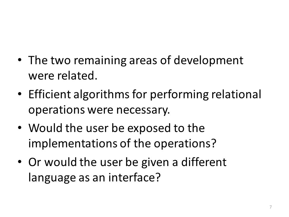 Integrity Rules These are the integrity rules of the relational model: Entity integrity – The primary key is unique and not null Referential integrity – Every foreign key value has to have a matching primary key value 18