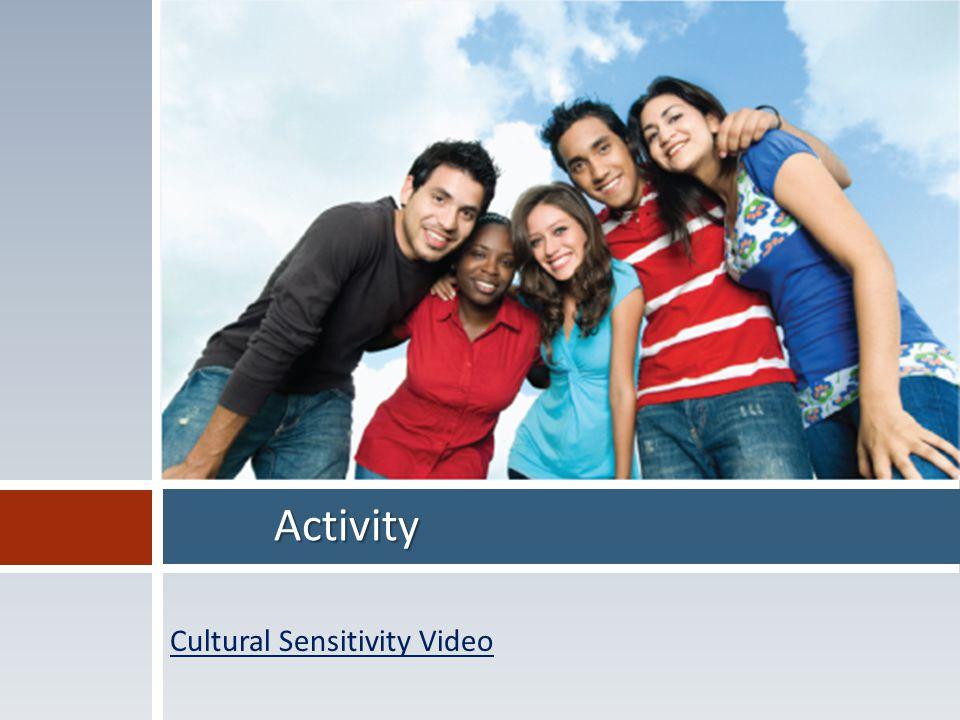 Activity Cultural Sensitivity Video