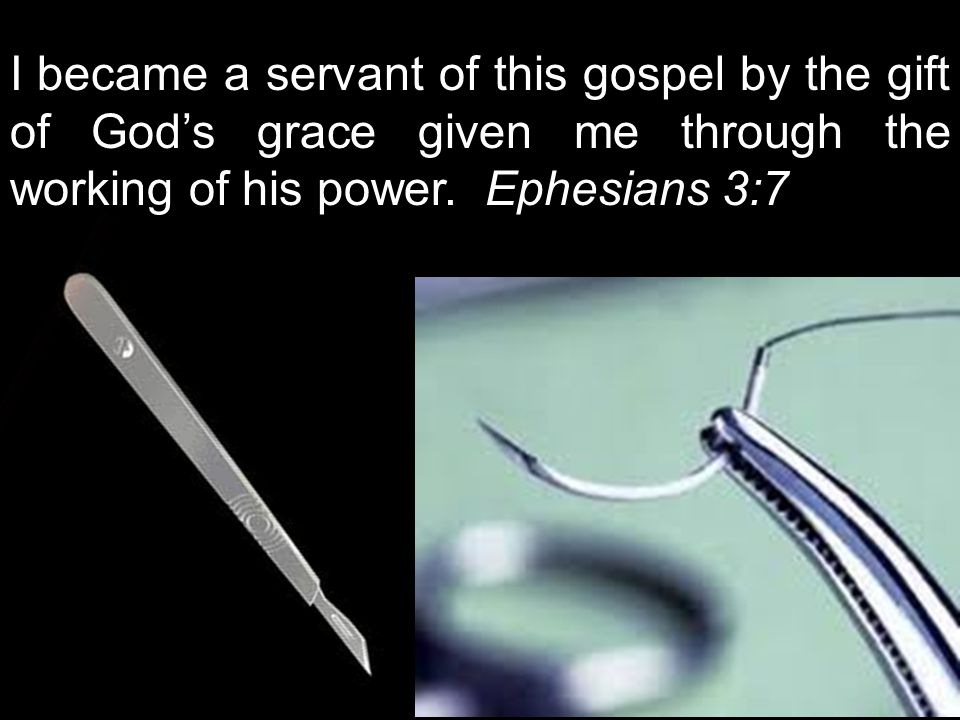 Although I am less than the least of all God's people, this grace was given me: to preach to the Gentiles the unsearchable riches of Christ, 9 and to make plain to everyone the administration of this mystery, which for ages past was kept hidden in God, who created all things.