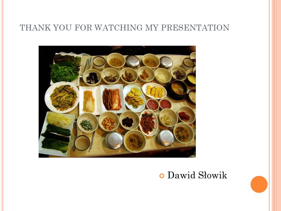 THANK YOU FOR WATCHING MY PRESENTATION Dawid Słowik