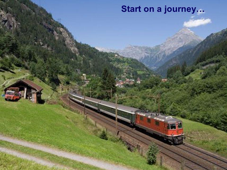 Start on a journey…