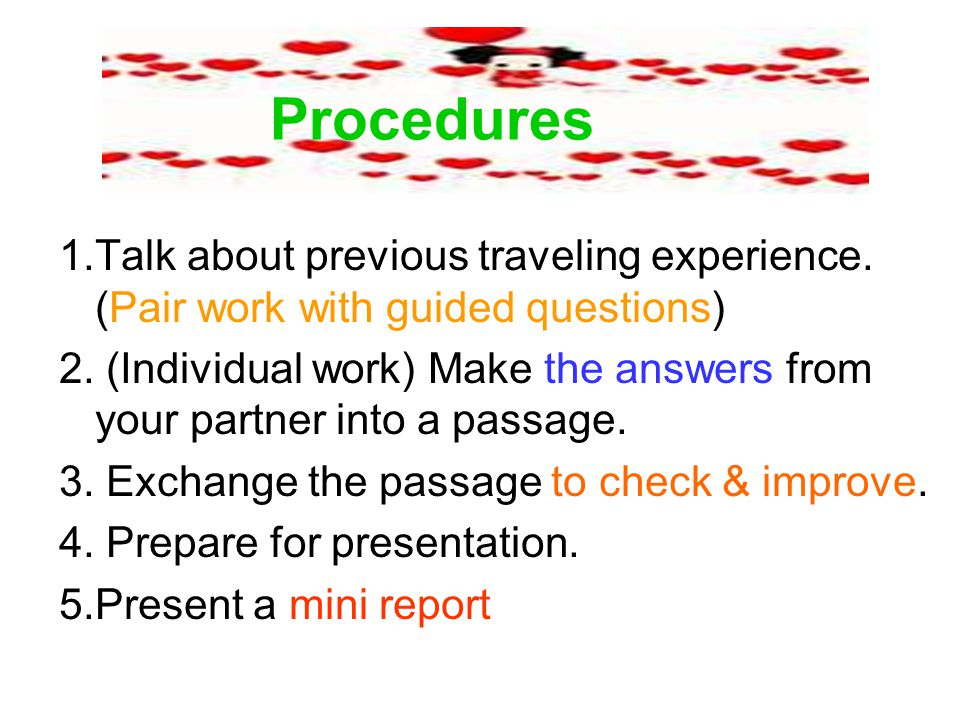 Procedures 1.Talk about previous traveling experience.