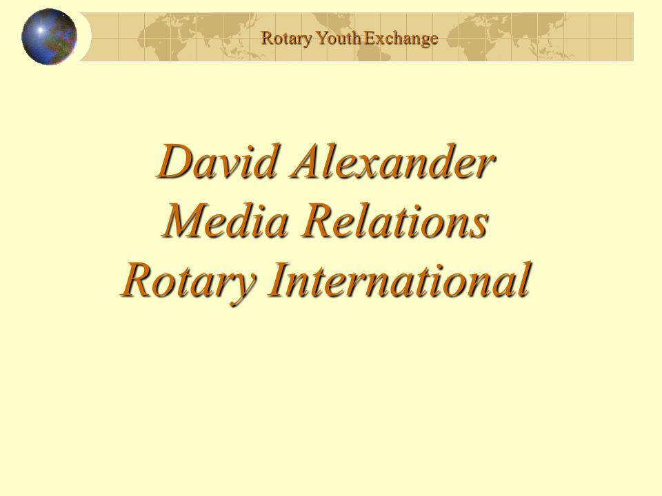 David Alexander Media Relations Rotary International Rotary Youth Exchange