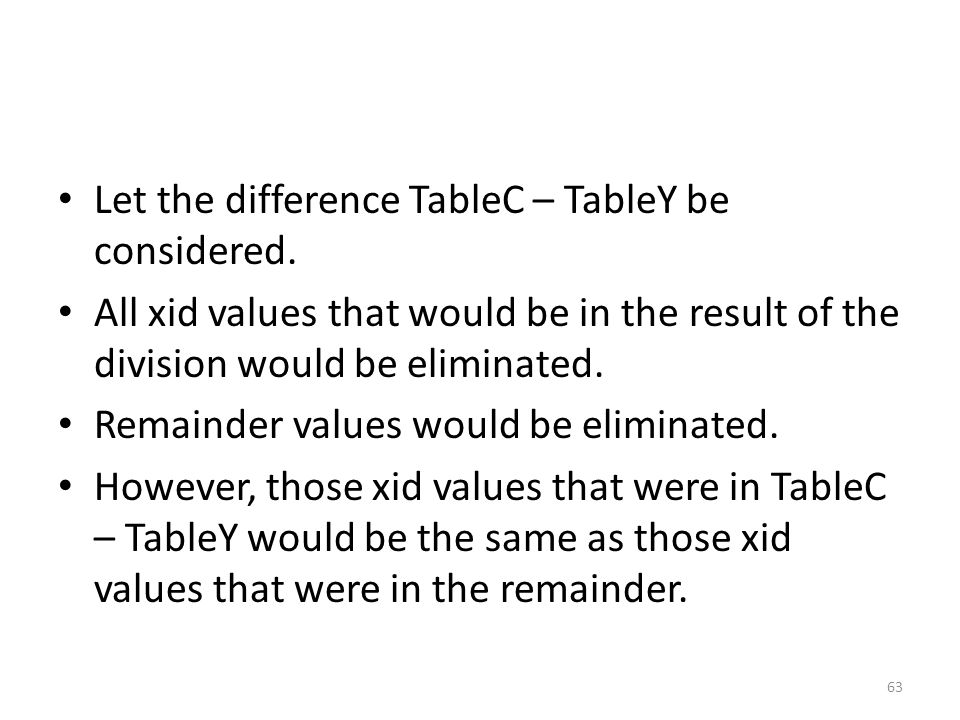 Let the difference TableC – TableY be considered.