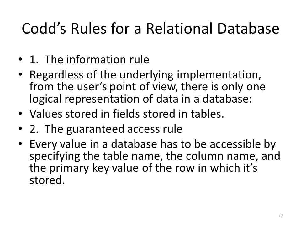Codd's Rules for a Relational Database 1.