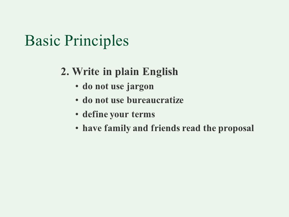 Basic Principles 3. Make it brief follow all guidelines make it long enough, but not too long