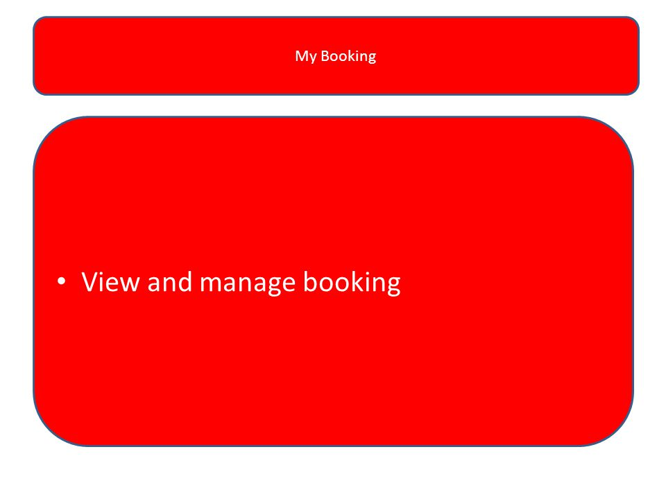My Booking View and manage booking