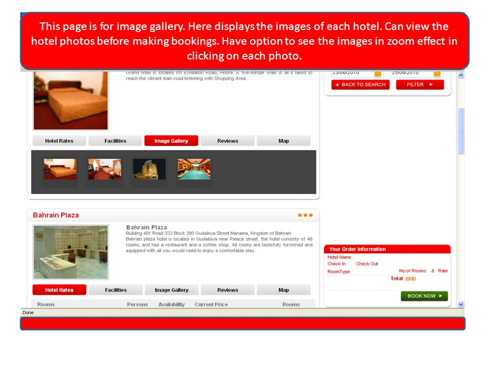 This page is for image gallery. Here displays the images of each hotel.