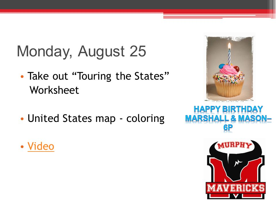 Monday, August 25 Take out Touring the States Worksheet United States map - coloring Video