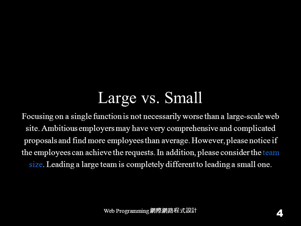 Large vs.