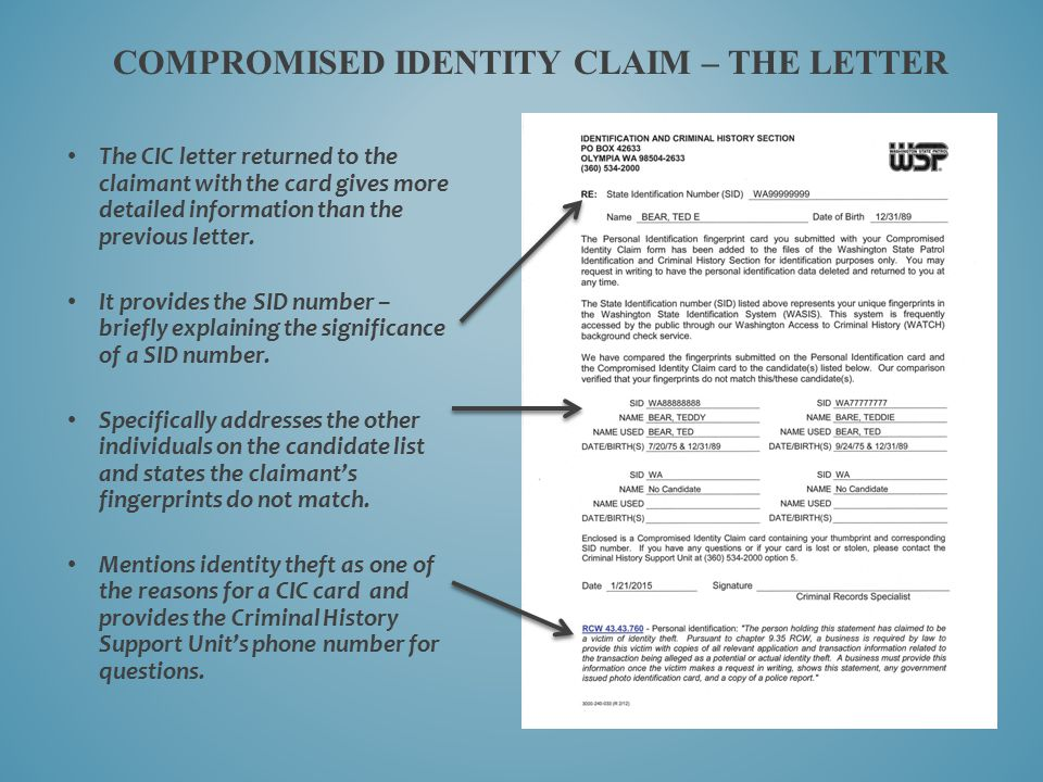 COMPROMISED IDENTITY CLAIM – THE LETTER The CIC letter returned to the claimant with the card gives more detailed information than the previous letter