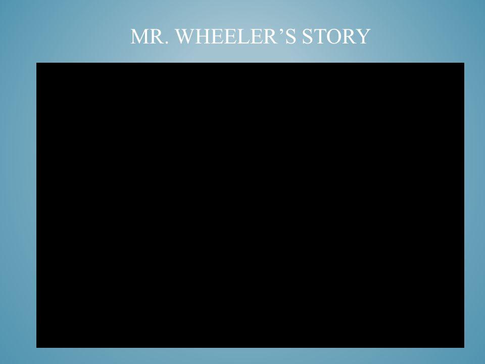MR. WHEELER'S STORY