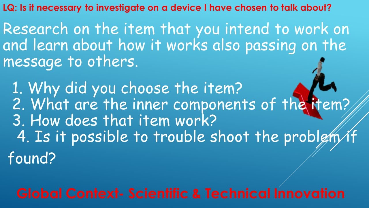 Research on the item that you intend to work on and learn about how it works also passing on the message to others.