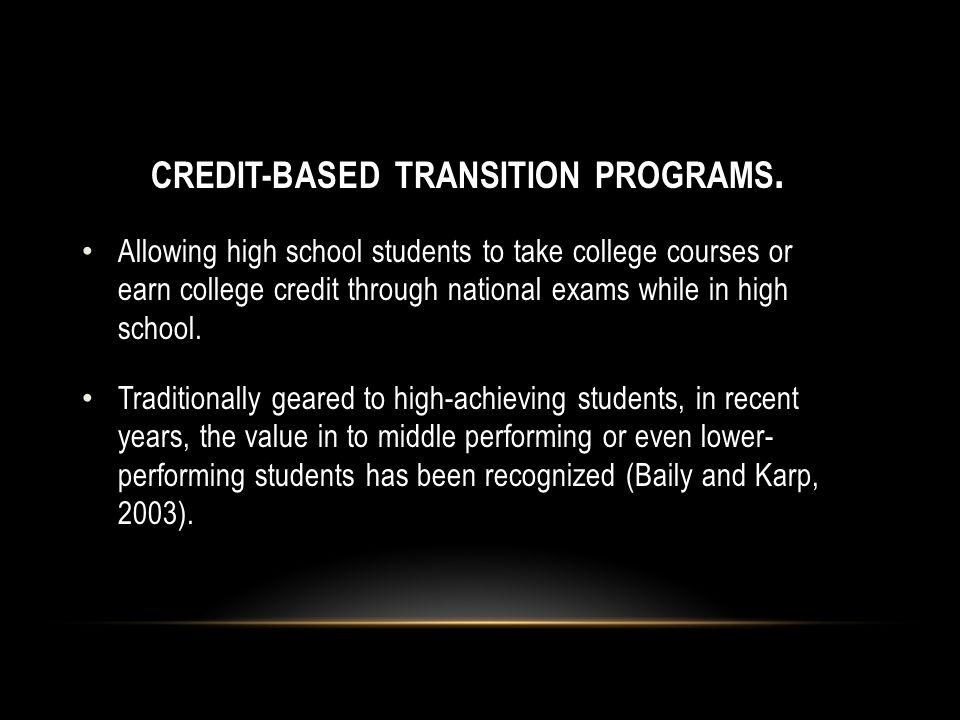 CREDIT-BASED TRANSITION PROGRAMS.