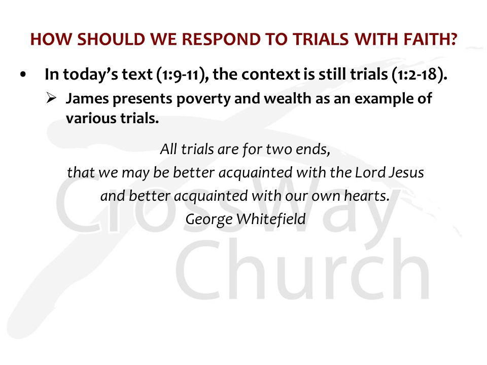 HOW SHOULD WE RESPOND TO TRIALS WITH FAITH.