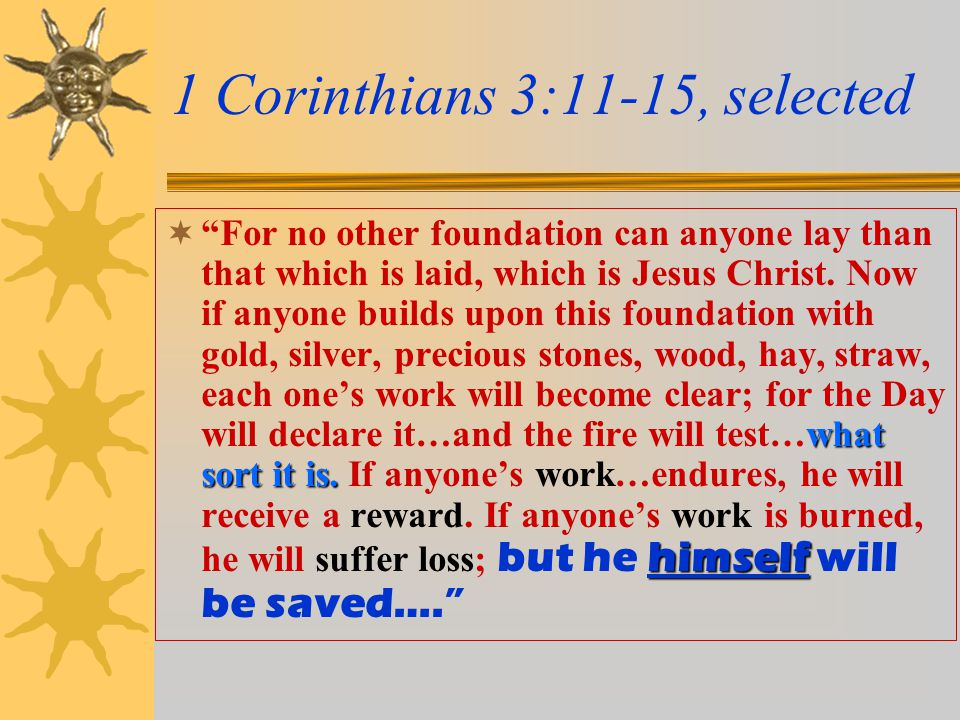1 Corinthians 3:11-15, selected what sort it is.