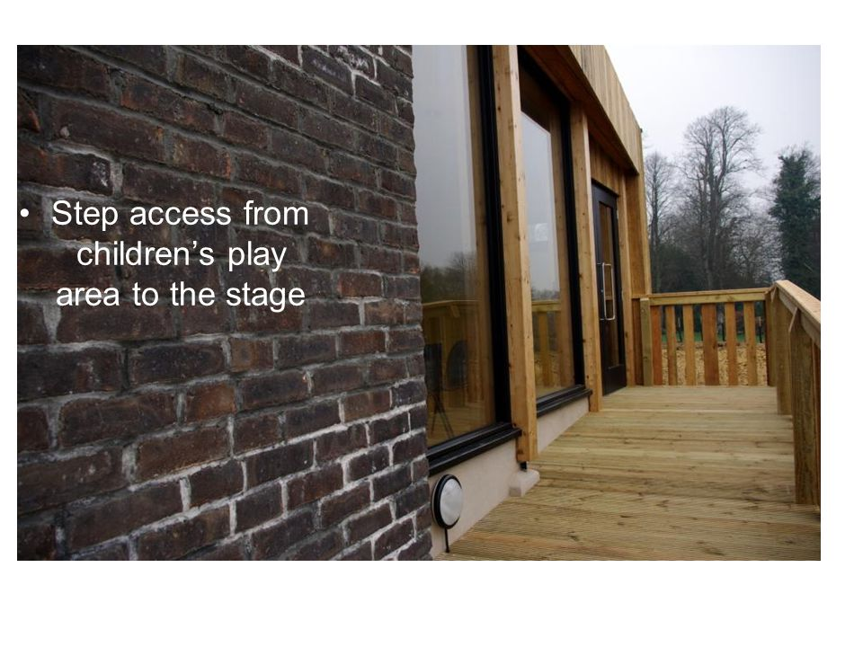 Step access from children's play area to the stage