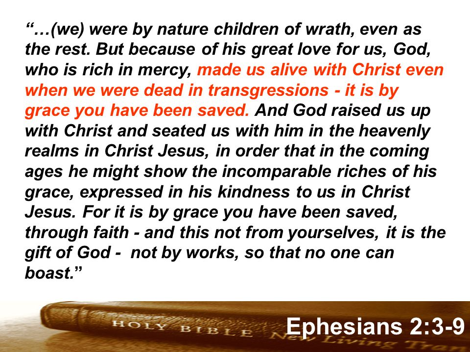 Genesis 32:1-2 Ephesians 2:3-9 …(we) were by nature children of wrath, even as the rest.