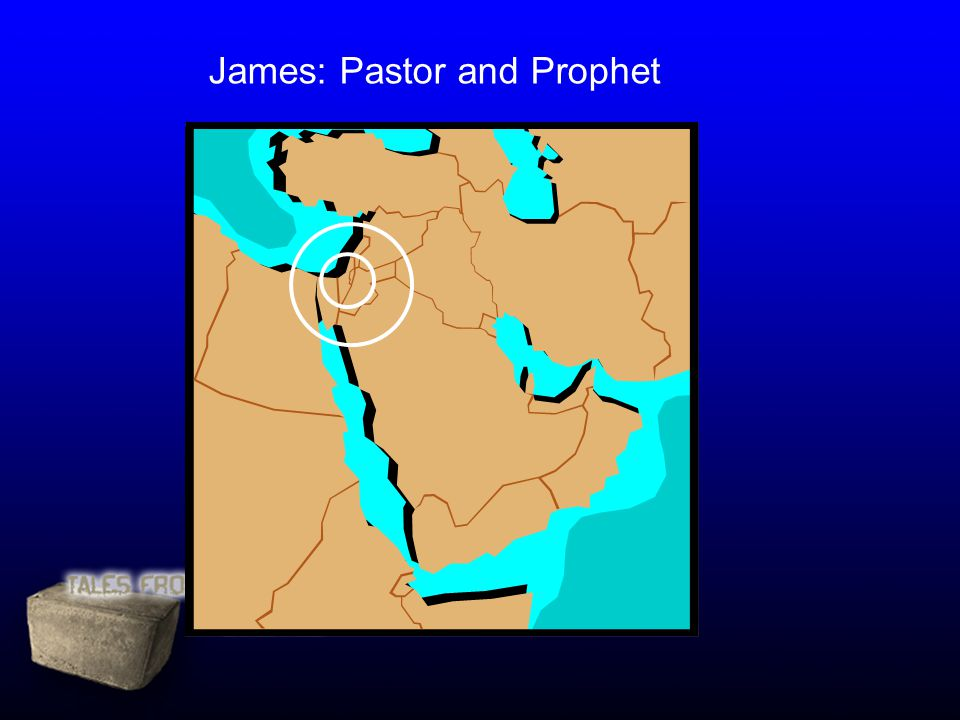 James: Pastor and Prophet