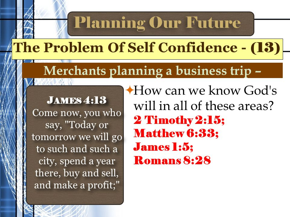 Planning Our Future  How can we know God s will in all of these areas.