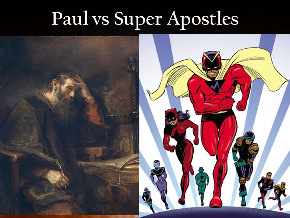 Paul vs Super Apostles