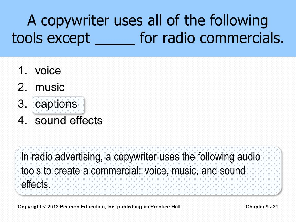 A copywriter uses all of the following tools except _____ for radio commercials.