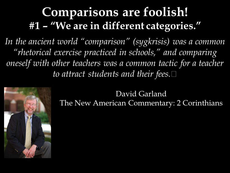 In the ancient world comparison (sygkrisis) was a common rhetorical exercise practiced in schools, and comparing oneself with other teachers was a common tactic for a teacher to attract students and their fees.