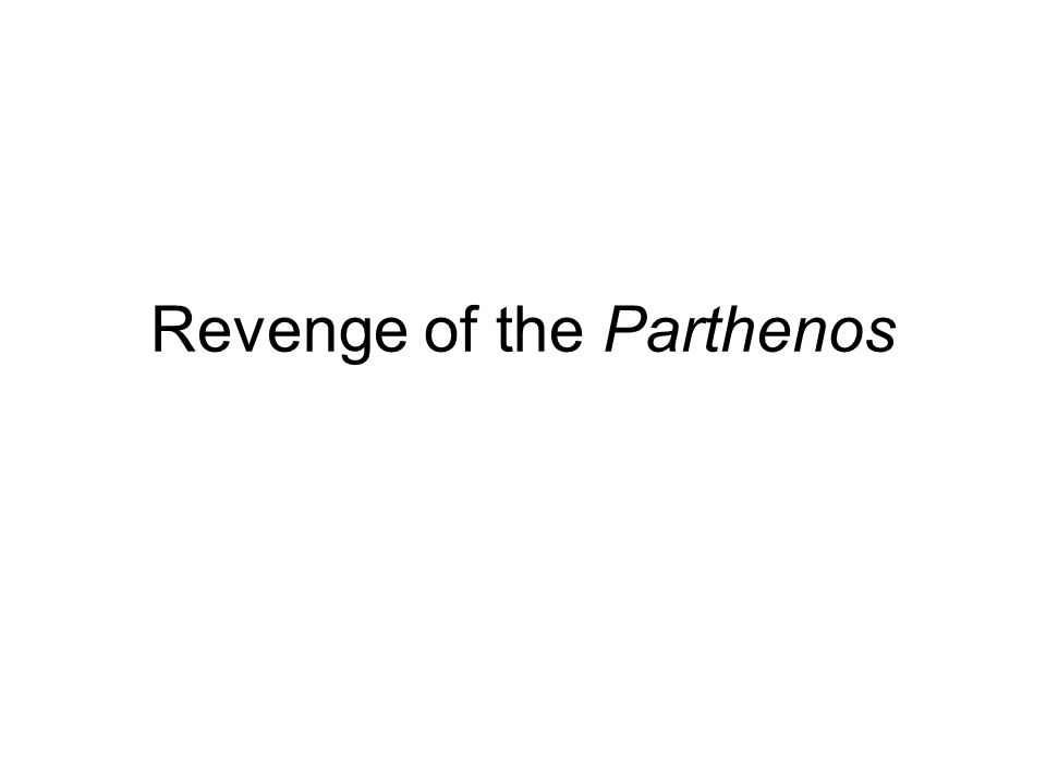Revenge of the Parthenos