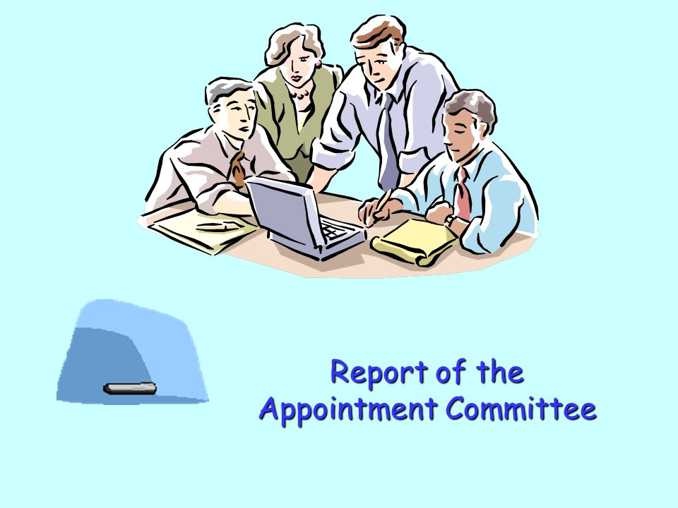 Report of the Appointment Committee