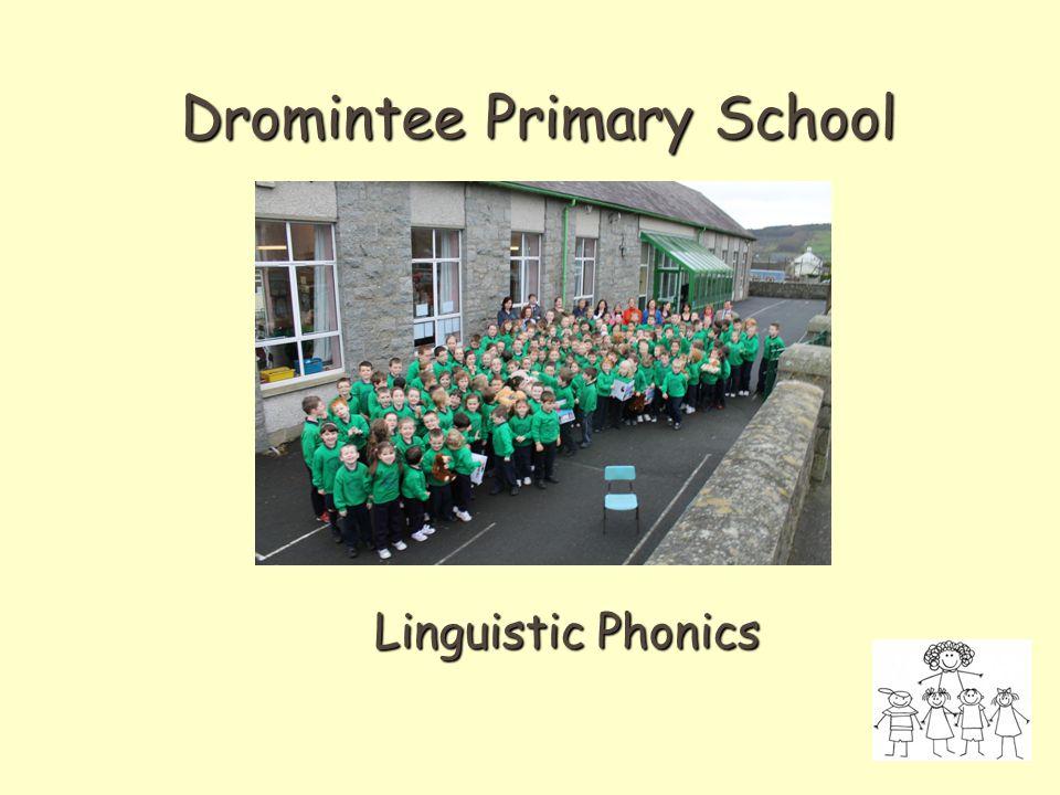 Dromintee Primary School Linguistic Phonics