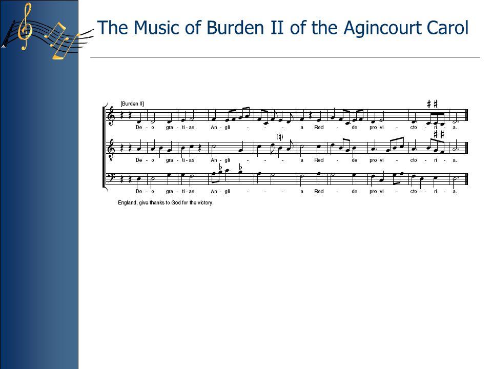 The Music of Burden II of the Agincourt Carol