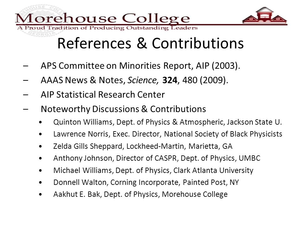 References & Contributions –APS Committee on Minorities Report, AIP (2003).