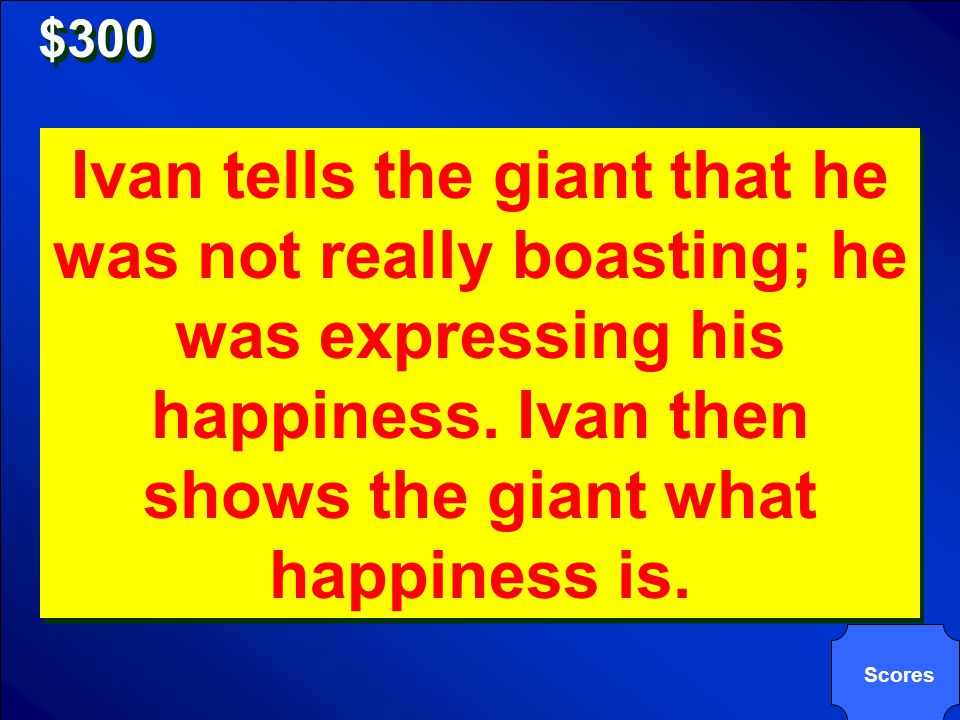 $300 Why does the giant allow Ivan to boast Ivan … Why does the giant allow Ivan to boast Ivan …
