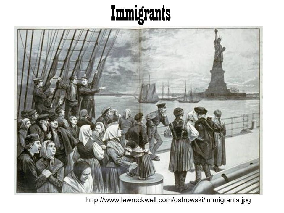 Immigrants http://www.lewrockwell.com/ostrowski/immigrants.jpg