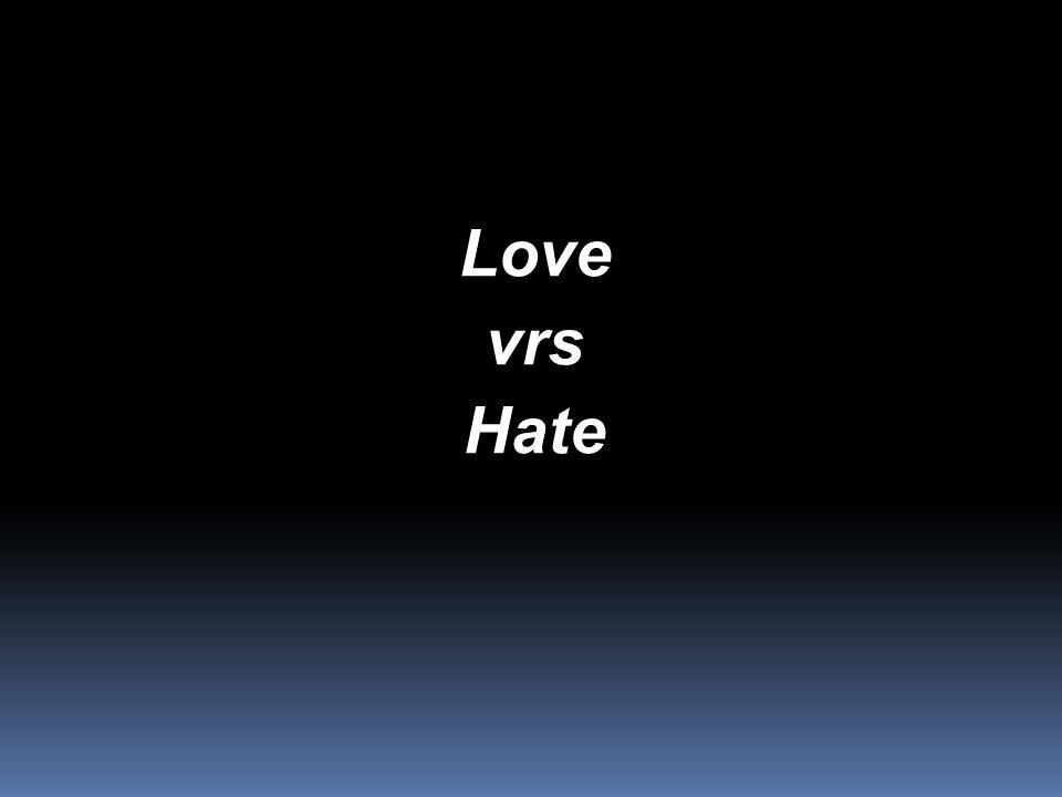 LovevrsHate