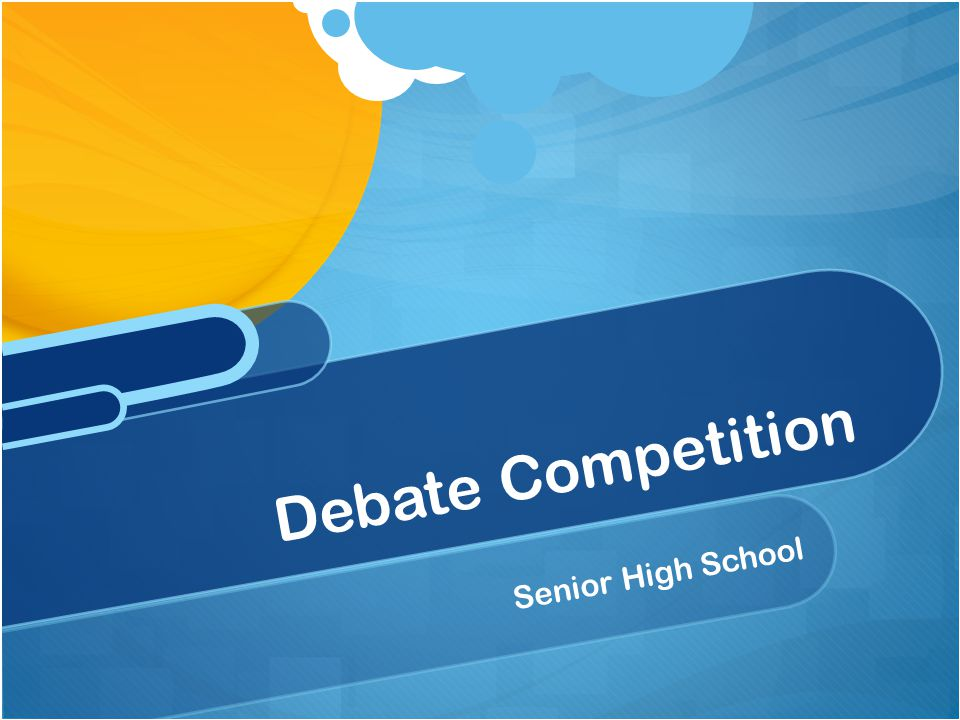 Senior High School Debate Competition