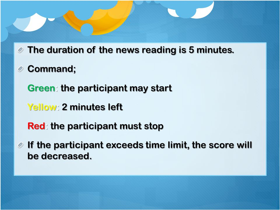 The duration of the news reading is 5 minutes.