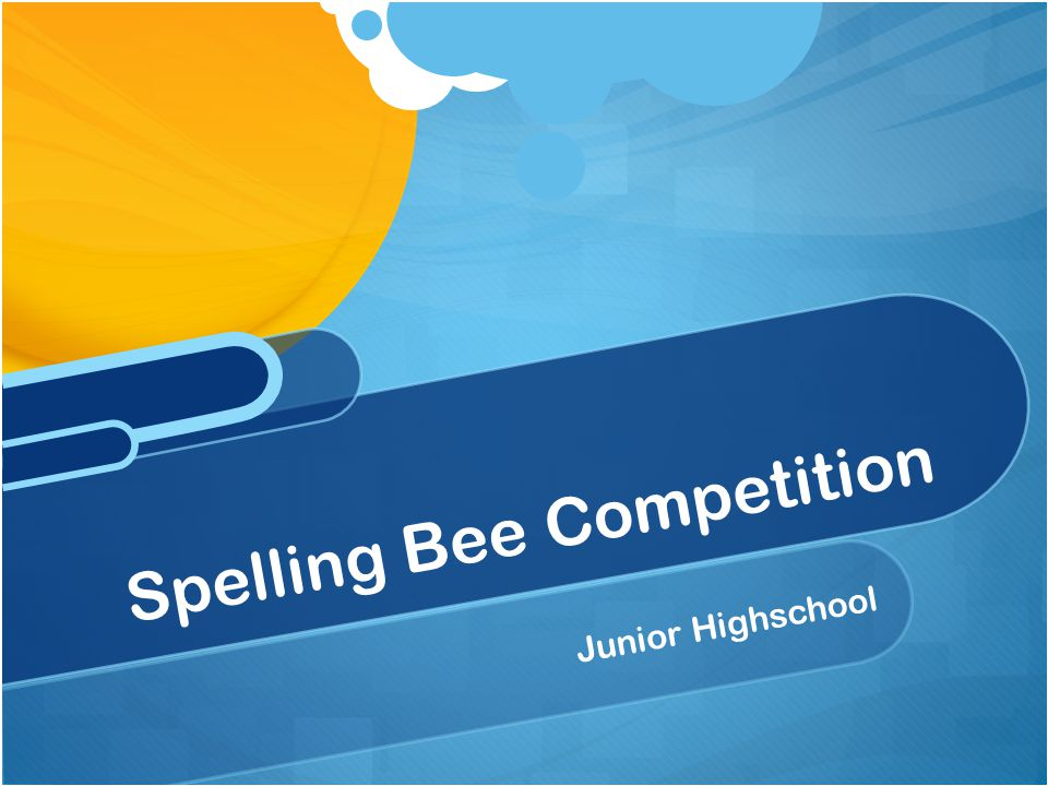 Spelling Bee Competition Junior Highschool