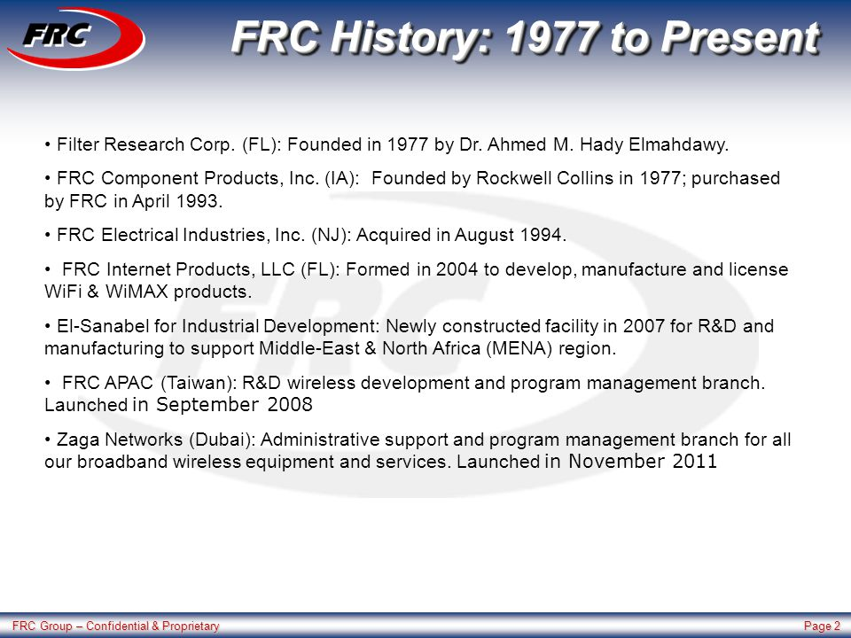 FRC Group – Confidential & Proprietary Page 2 FRC History: 1977 to Present Filter Research Corp.