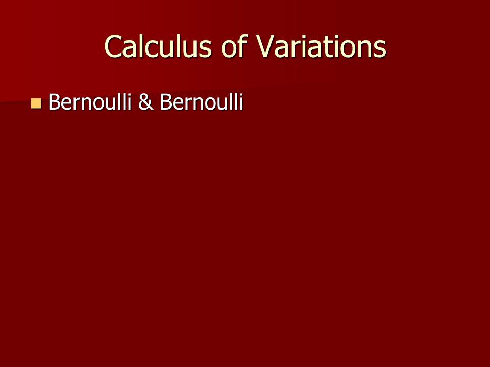 Bernoulli & Bernoulli Bernoulli & Bernoulli