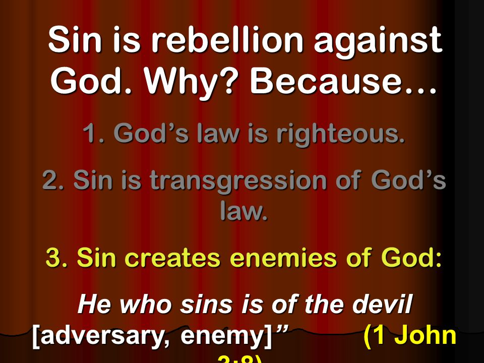 1.Some boast in sin. 2.