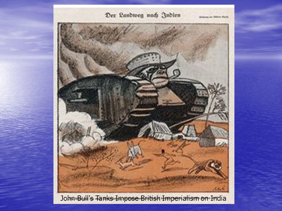 John Bull's Tanks Impose British Imperialism on India