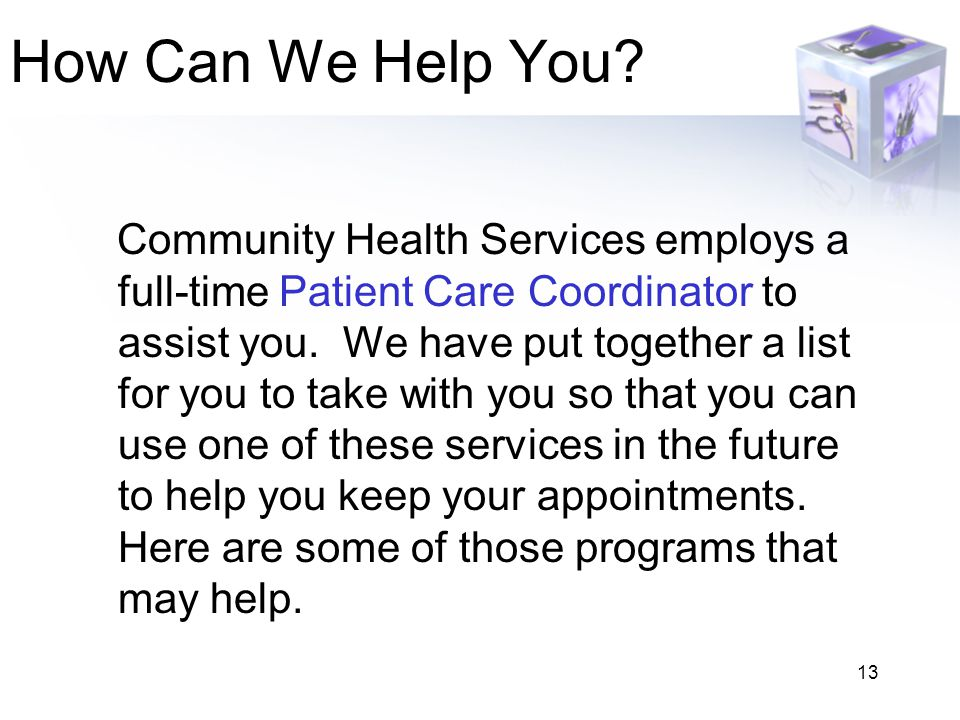 13 How Can We Help You.