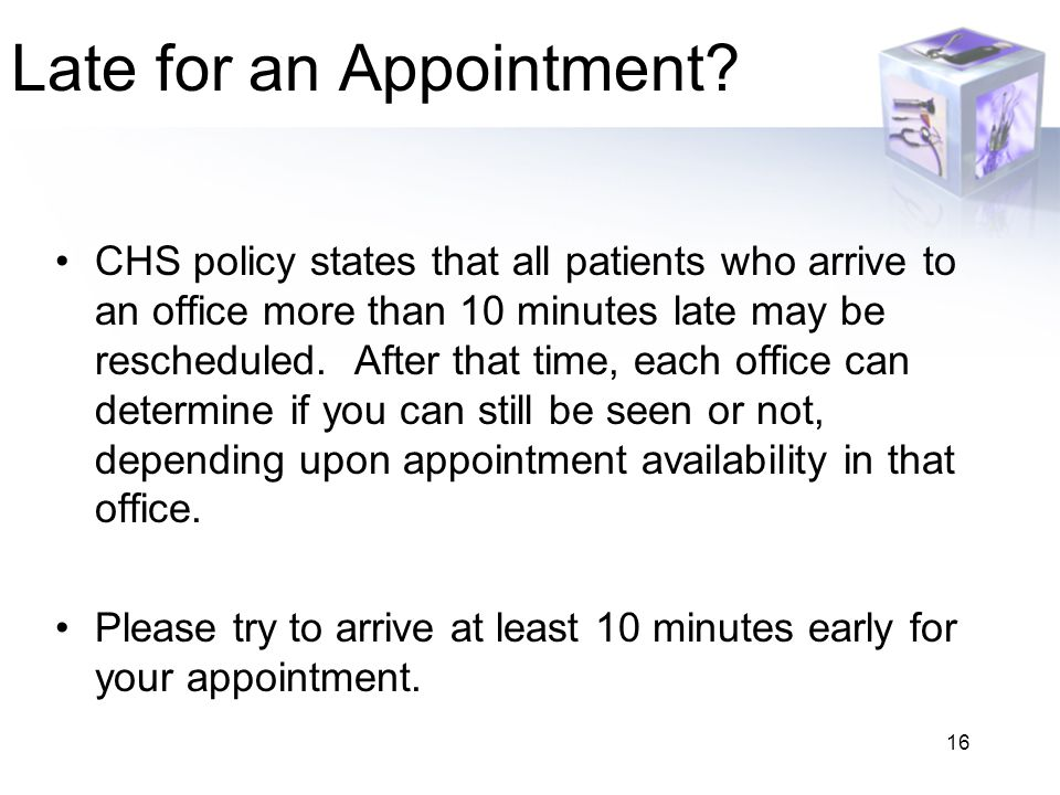 16 Late for an Appointment.