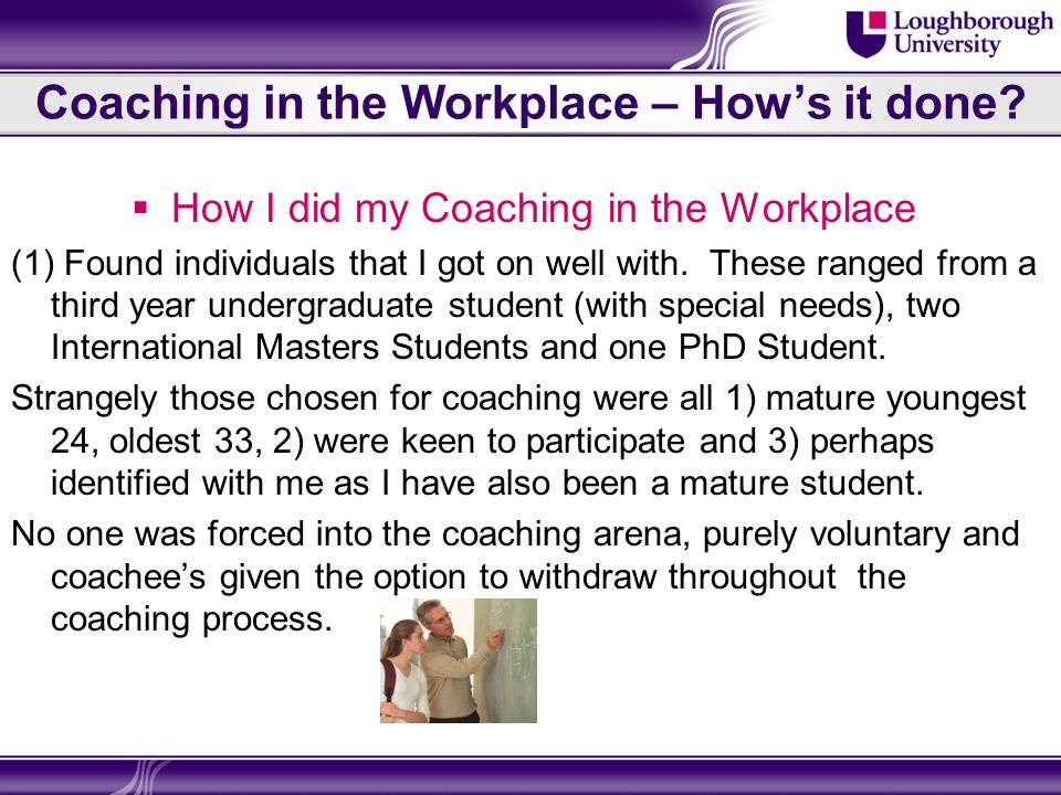 Coaching in the Workplace – How's it done.