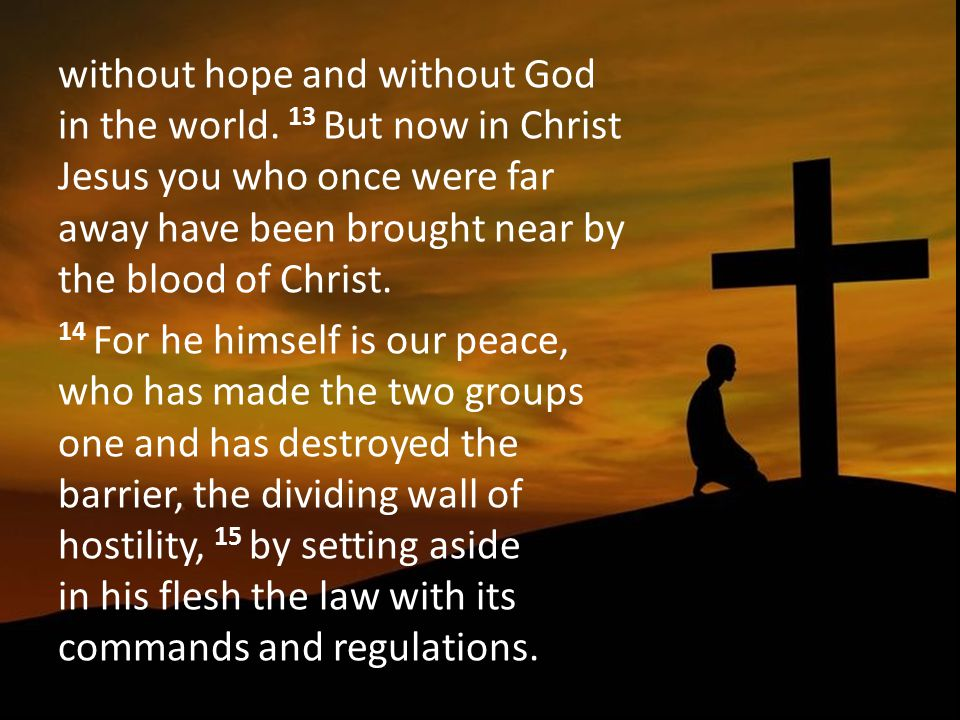 without hope and without God in the world.