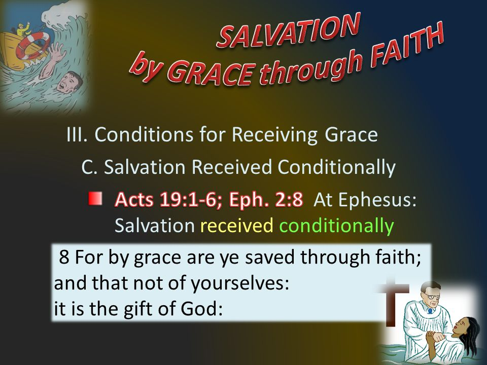 42 8 For by grace are ye saved through faith; and that not of yourselves: it is the gift of God: