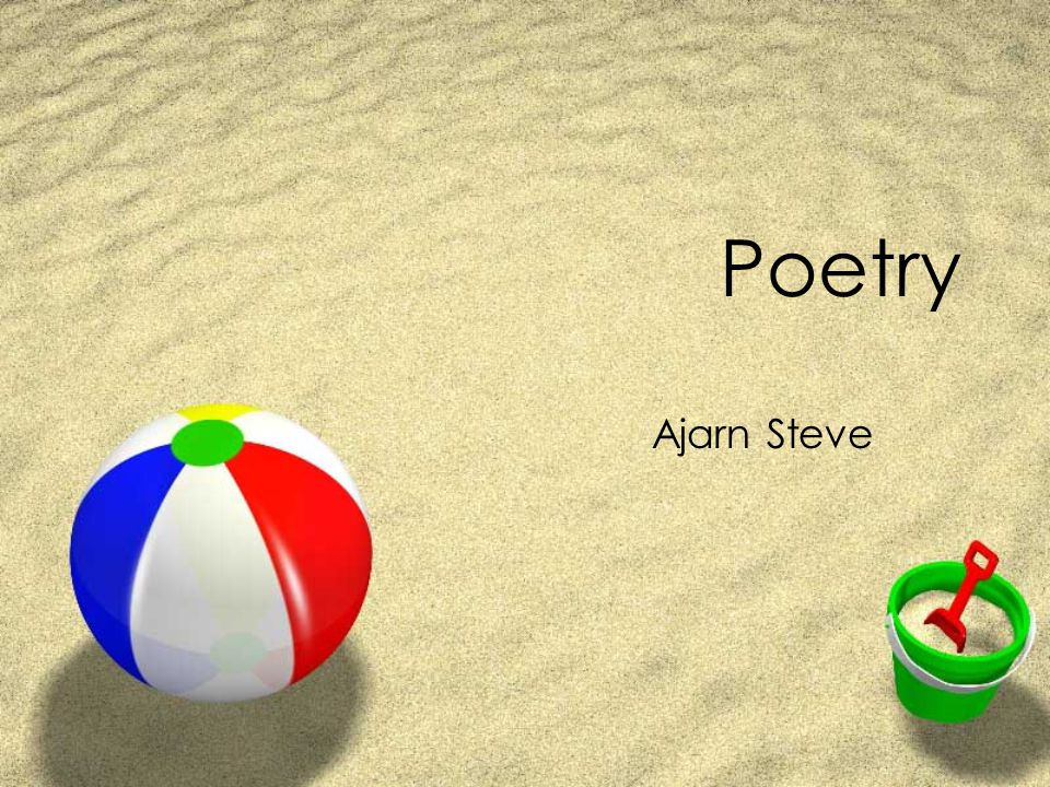 Poetry Poetry is difficult to define.Poems use words to paint a picture in your head.