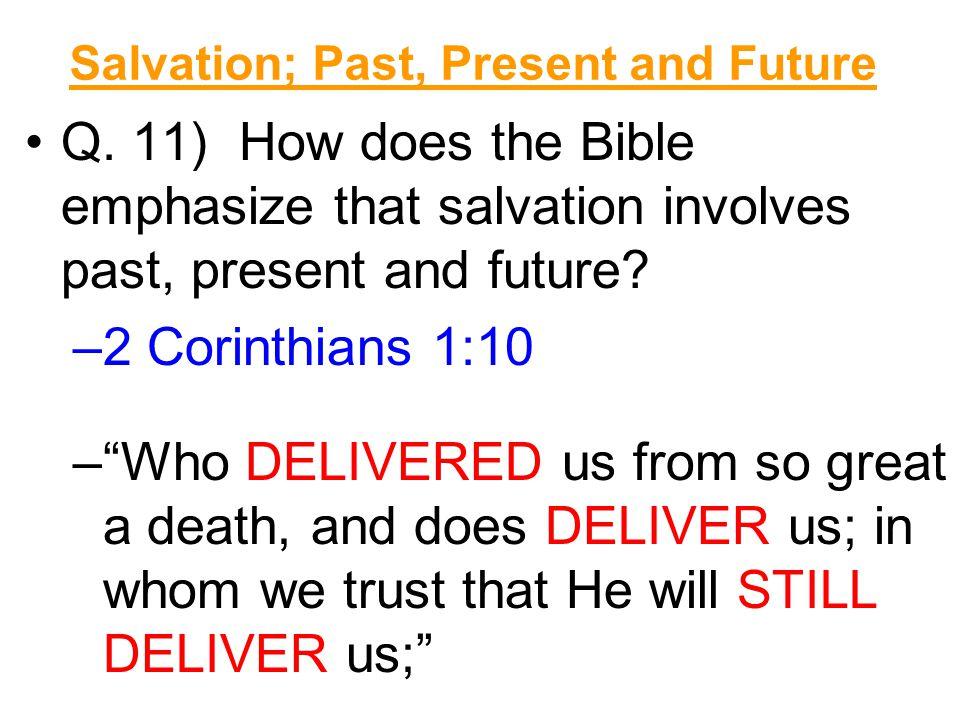 Salvation; Past, Present and Future Q.