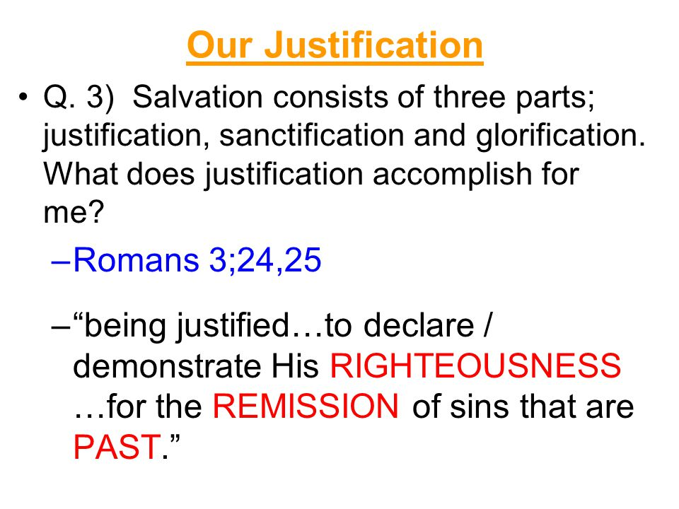 Our Justification Q.